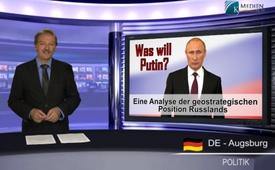Was will Putin? - Eine Analyse der geostrategischen Position Russlands