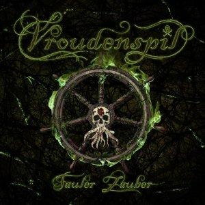 Vroudenspil, Fauler Zauber, Rezension, Band, Review, Kritik, Cover, Bild