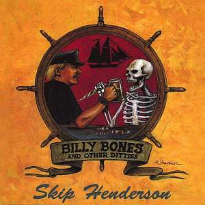 Skip Henderson, Skip Enderson, Cover, Billy Bones and other Ditties, Billy Bones and other Ditty, Musiker, Piratenmusik, Band