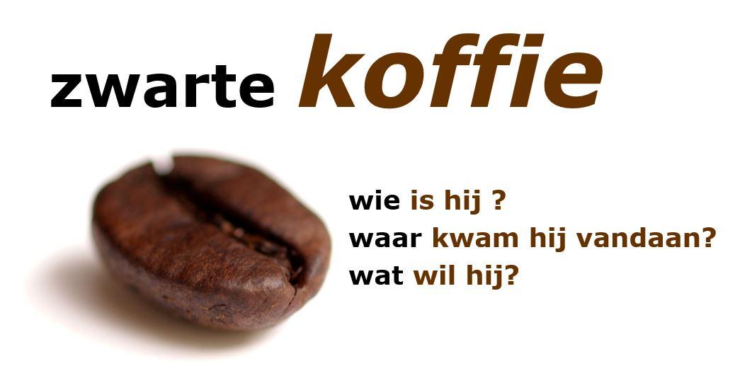 wat is dat nu, dat 'zwarte koffie' principe ?