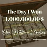 The Day I Won One Million Dollar