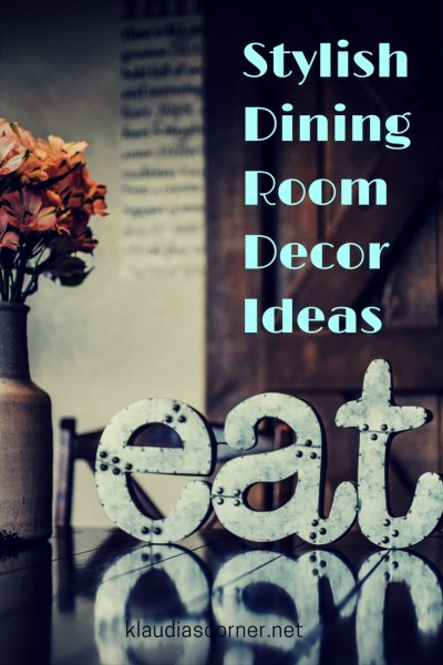 Decorating Your Dining Room With These Stunning Items