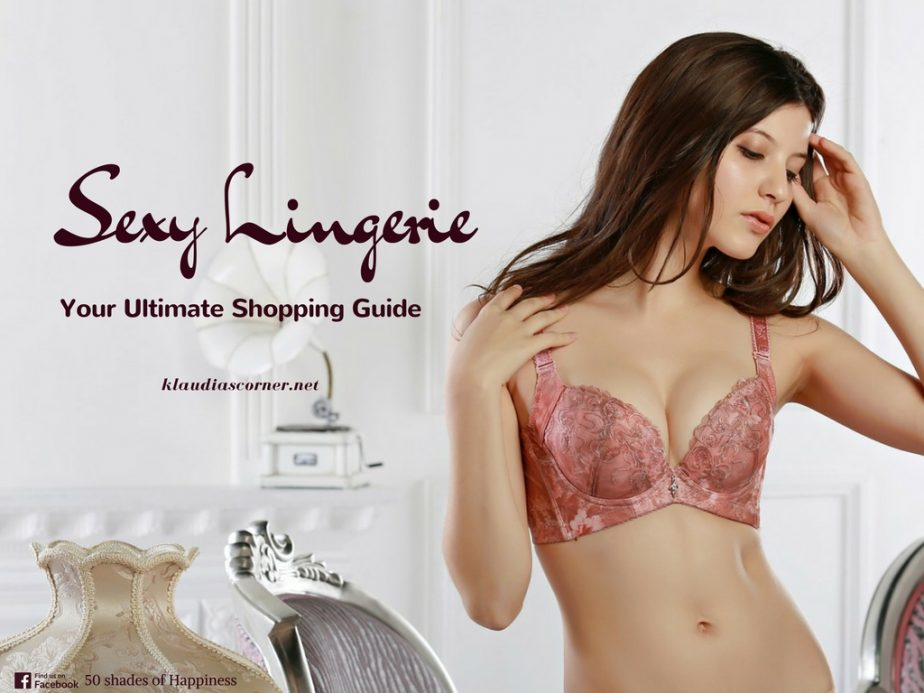 Women's Sexy Lingerie 101 - Your Ultimate Shopping Guide  klaudiascorner.net
