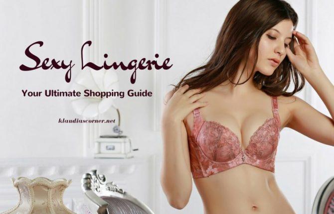 Women's Sexy Lingerie 101 - Your Ultimate Shopping Guide klaudiascorner.net