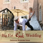 "Creative Wedding Ideas  –  ""My Big Fat Geek Wedding"""