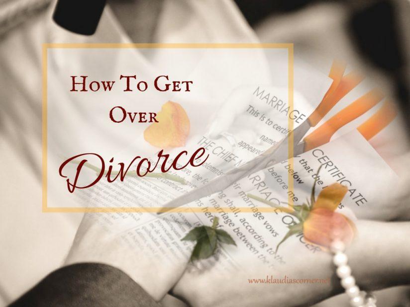 How to Get over Divorce