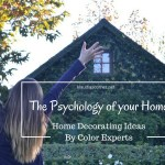 The Psychology Of Your Home 101- DIY Home Decorating Ideas On An Affordable Budget