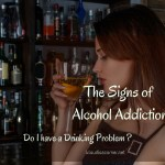 The Signs Of Alcohol Addiction – You Could Be Drinking Too Much Alcohol !