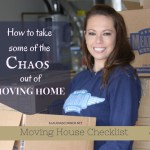 Moving House Checklist – How To Take Some Of The Chaos Out Of Moving Home