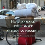 Smart Move Home Guide – How To Make Your Move As Easy As Possible