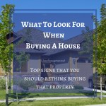 What To Look For When Buying A House – Top Signs That You Should Rethink ..