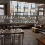 Home Interior Design Ideas – 3 Fabulous Home Decor Styles To Get Inspired By