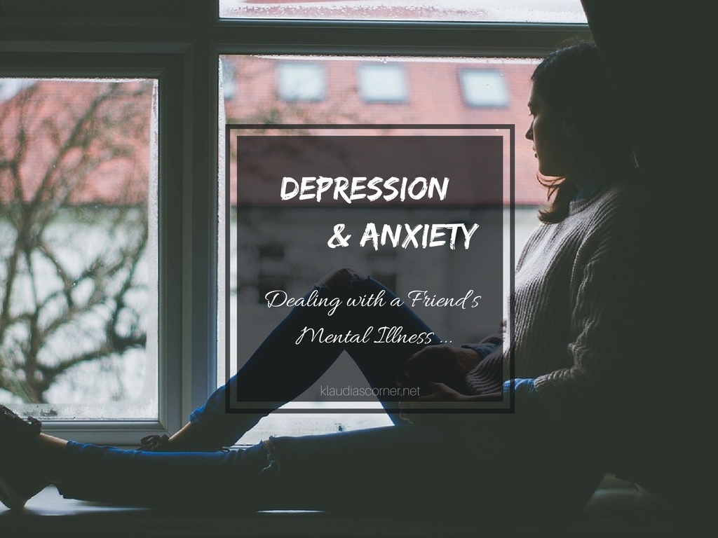Help With Depression And Anxiety - When Your Friend Suffers From Mental Health Problems