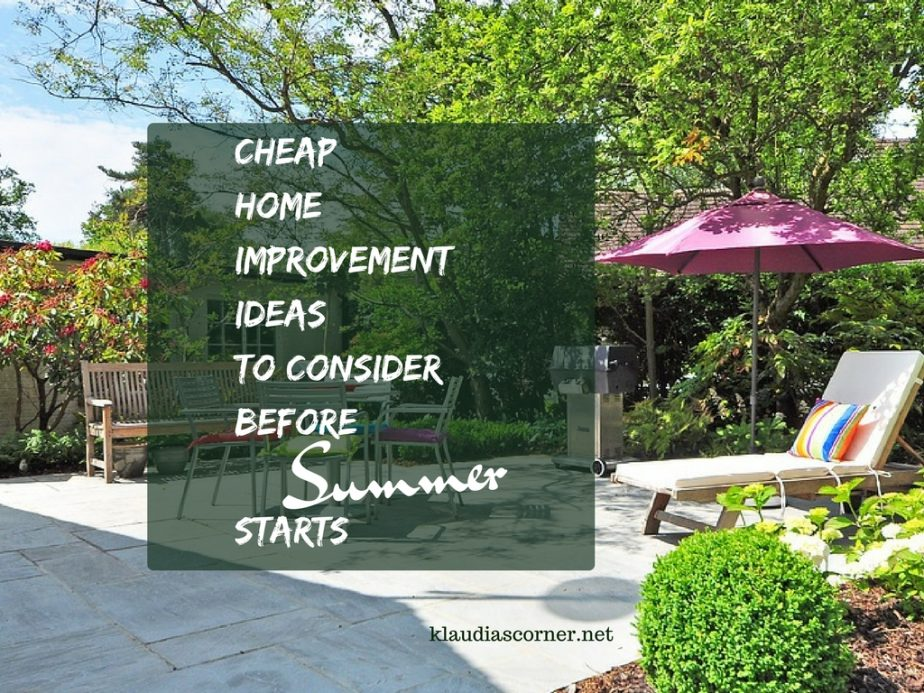 Cheap Home Improvement Ideas To Consider Before Summer