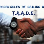 The Home Improvement Project Adviser – Golden Rules of Dealing With T.R.A.D.E.