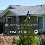 Buying A House At The Top Of Your Budget – What Is The Best Way To Save Money On Buying Properties
