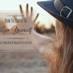 How To Learn To Love Yourself – What Is The Most Important Thing In Life? – YOU