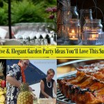 Backyard Party Ideas – Creative and Elegant Garden Party Decorations & Ideas You'll Love This Summer