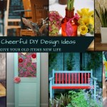 DIY Design Ideas – How To Give Your Old Items New Life