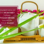 Green And Black Tea – All You Should Know About The Incredibly Strong Vitamin Bombs Hiding In Your Teapot