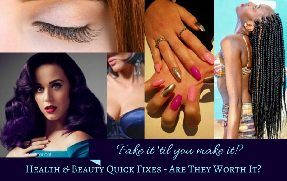 How To Fake It Until You Make It - Health And Beauty Quick Fixes: Are They Worth It?