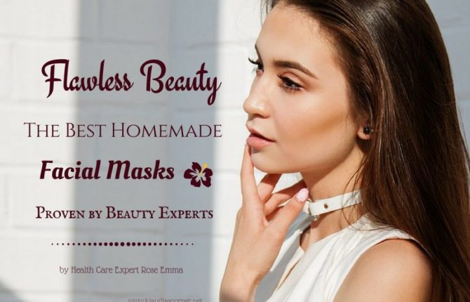 Flawless Beauty Skin Care Tips - How To Get Rid Of Blemishes Naturally