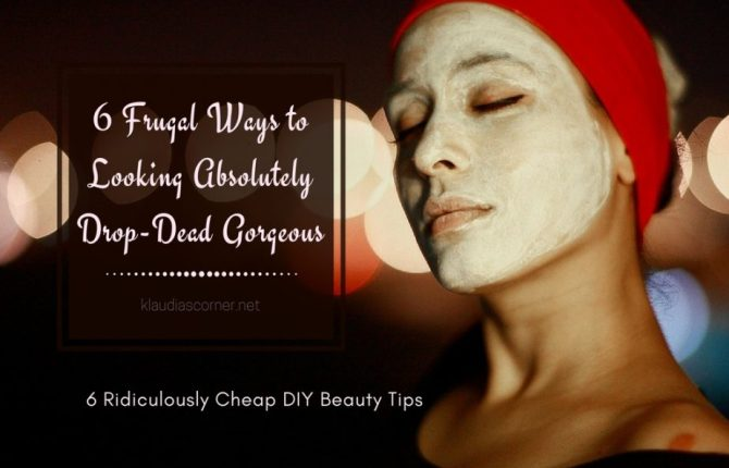 Beauty And Care Products Ridiculously Cheap - 6 DIY Ways To Looking Absolutely Drop-Dead Gorgeous