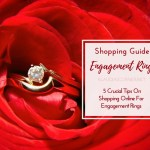 5 Crucial Tips On Buying Engagement Rings Online