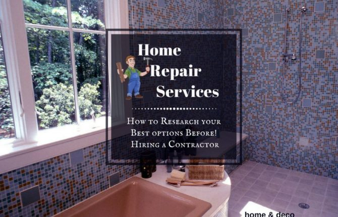 Construction Repair And Improvement How to Research your Options Before Hiring a Contractor