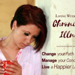 Living With A Chronic Illness – How To Still Live A Happy Life