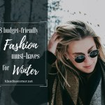 Winter Fashion 2017 – Budget-Friendly Fashion Must-Haves for Winter
