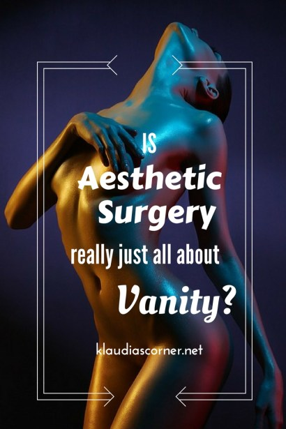 Is Aesthetic Surgery Really Always Just About Vanity?