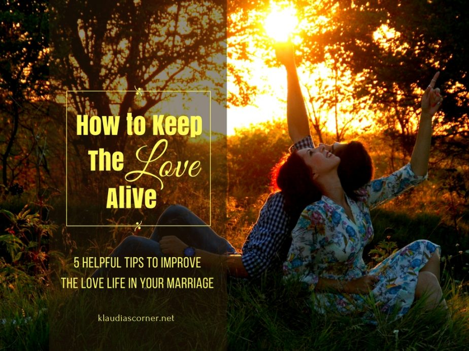 5 Helpful Tips to Improve the Love Life in Your Marriage
