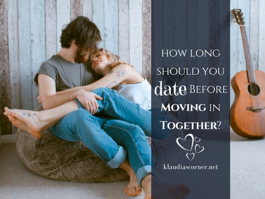 Let's Move! - How Long Should You Date Before Moving In Together?