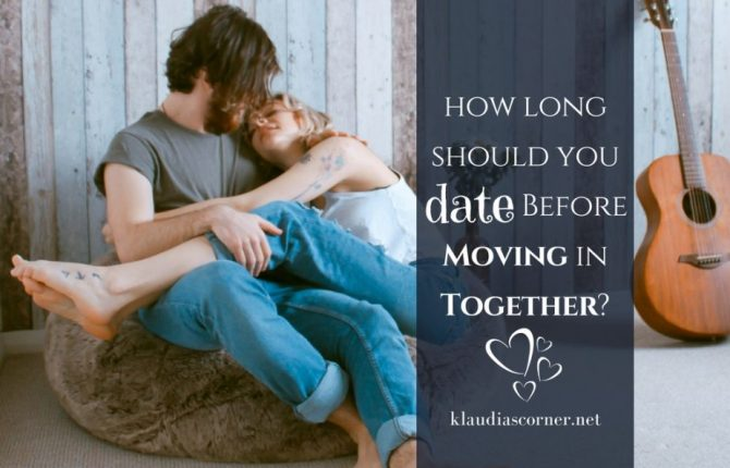 Let's Move - How Long Should You Date Before Moving In Together?