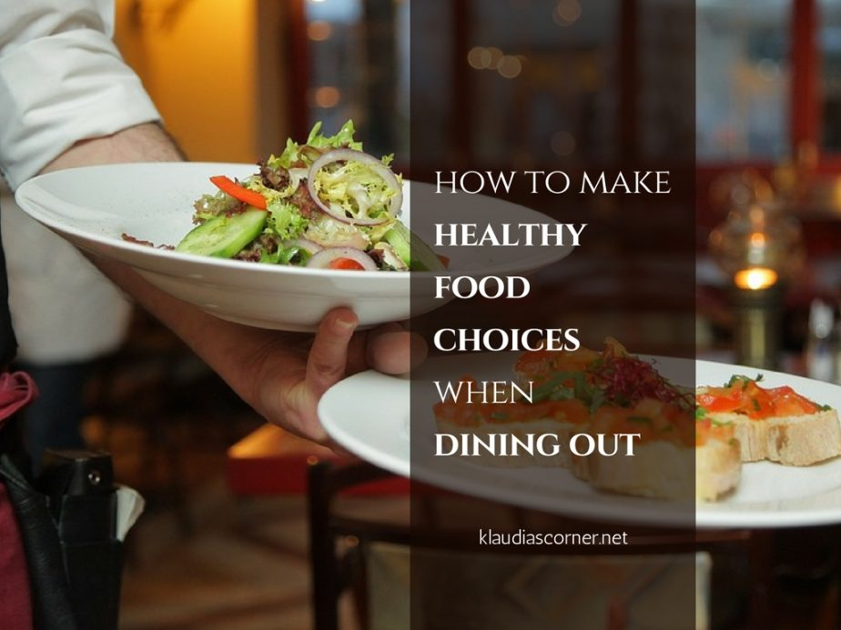 Healthy Foods And Weight Loss - Eating Healthy When Dining Out