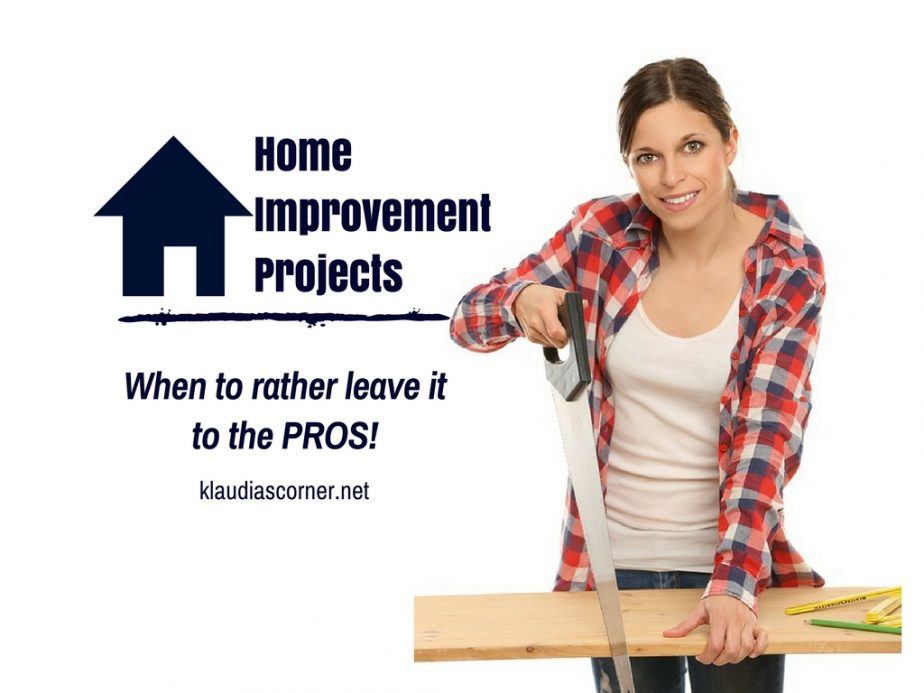 Home Improvement Tips - When To Rather Leave It To The Pros