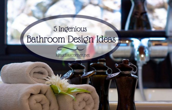 Bathroom Decor & Design Ideas 5 Ingenious Design Tips to Upgrade the Look of Your Bathroom in a Snap