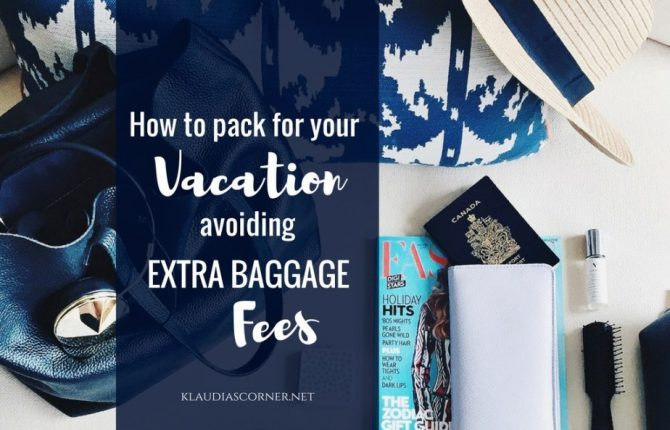 Travel Packing Checklist - How To Pack For A Vacation Avoiding All Extra Airline Baggage Fees