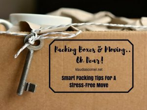 Packing Boxes And Moving House - Smart Packing Tips For A Stress-Free Move