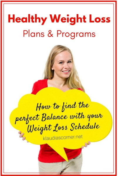 Healthy Weight Loss Plans & Programs - Finding Balance With Your Weight Loss Schedule