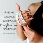 Healthy Weight Loss Plans & Programs – Finding Balance With Your Weight Loss Schedule