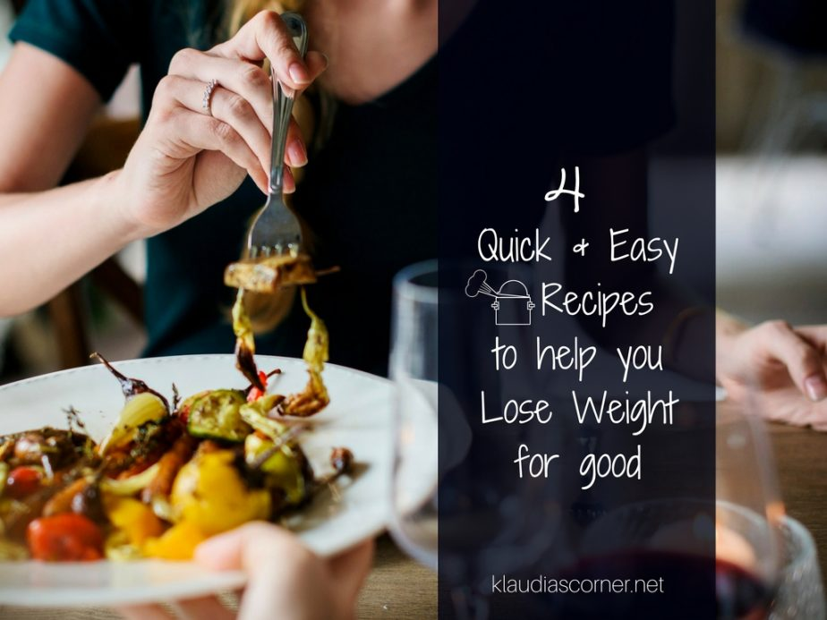 Eat Yourself Skinny - 4 Quick & Easy Recipes To Help You Lose Weight