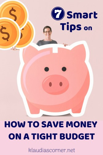 7 Smart Ways To Save Money On A Tight Budget