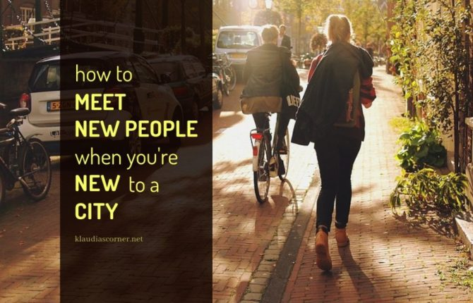 How To Meet New People When You're New To A City