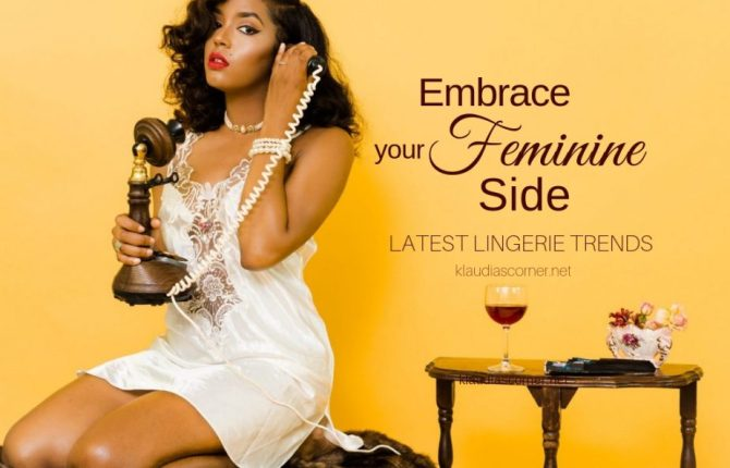Fashion Lingerie Trends - Embrace Your Feminine Side