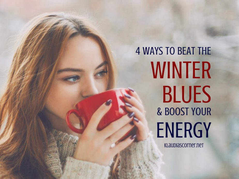 4 Ways to Beat the Winter Blues and Boost Your Energy