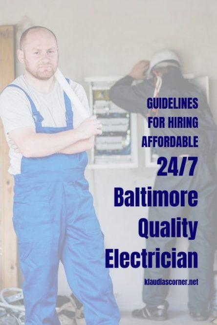 Guidelines For Hiring 24/7 Affordable Baltimore Electrician - klaudiascorner.net