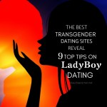 Tips On Ladyboy Dating – Finding Love With a Tranny