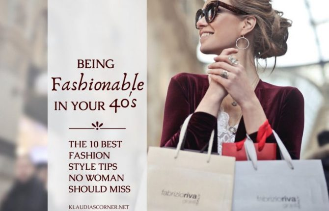 Fashion Styles For Women In Their 40s
